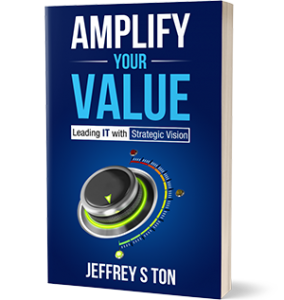 Jeff Ton - Author - AMPLIFY YOUR VALUE