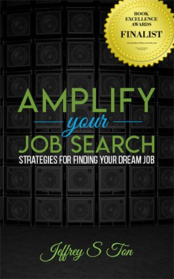 Amplify Your Job Search - Book Excellence Award Finalist